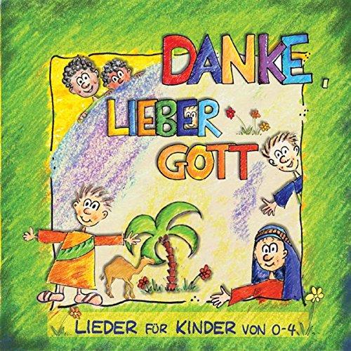 9783938324493: Danke, lieber Gott: Lieder für Kinder von 0-4