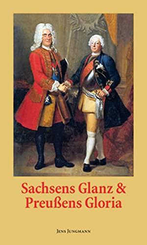 9783938325971: Sachsen Glanz und Preu�ens Gloria