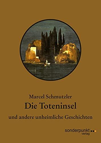 9783938329719: Die Toteninsel und andere unheimliche Geschichten