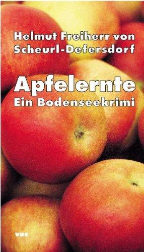 9783938340509: Apfelernte: Ein Bodenseekrimi