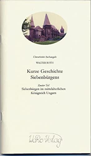 9783938344132: Kurze Geschichte Siebenbürgens, Teil 2