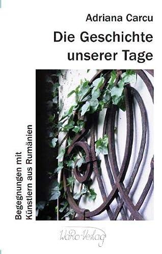 9783938344309: Die Geschichte unserer Tage, Band I. u. II.