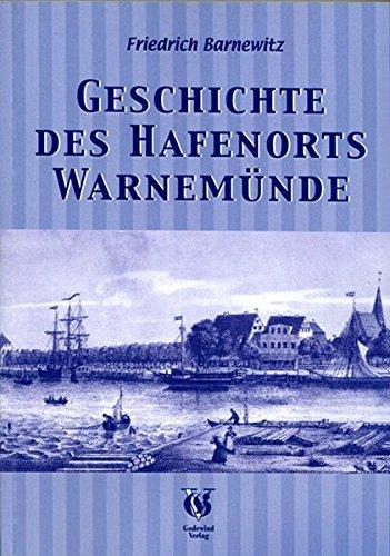 9783938347089: Geschichte des Hafenorts Warnemünde: Unter besonderer Berücksichtigung der Volks- und Bodenkunde