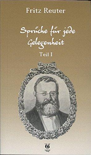 Sprüche für jede Gelegenheit: Teil 1 (Livre en allemand) - Reuter, Fritz