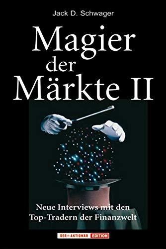 Magier der Märkte 2 (3938350245) by Jack D. Schwager