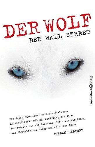 9783938350744: Der Wolf der Wall Street: Die wahre Geschichte unglaublicher Ereignisse