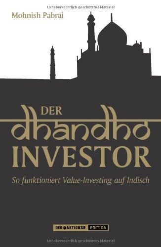 9783938350768: Der Dhandho-Investor: So funktioniert Value-Investing auf Indisch