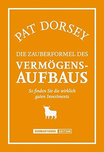 Die Zauberformel des Vermögensaufbaus (393835092X) by Pat Dorsey