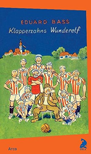9783938375143: Klapperzahns Wunderelf: Eine Geschichte für kleine und große Jungen