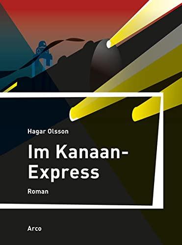 Im Kanaan-Express: Roman: Hagar Olsson, Judith