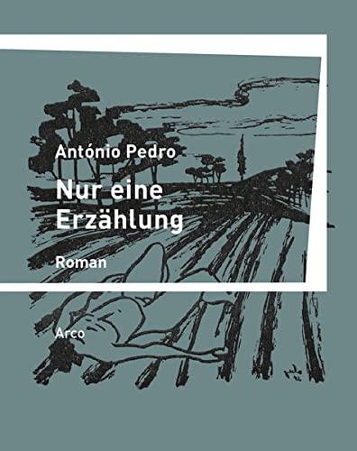Nur eine Erzählung: Pedro, António /