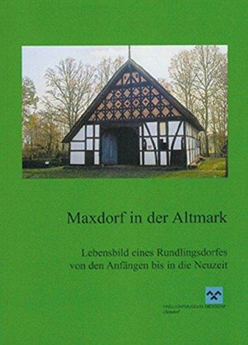 9783938380369: Maxdorf in der Altmark
