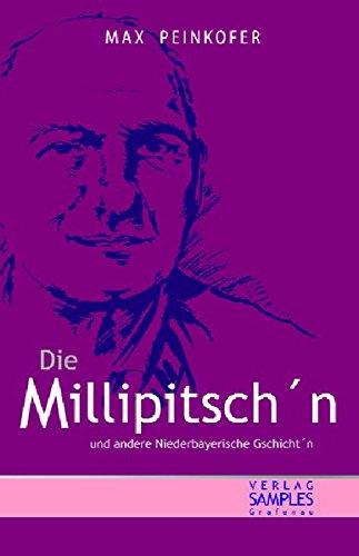 9783938401057: Die Millipitschn: und andere Niederbayerische Gschicht'n