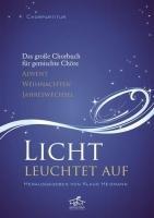9783938412299: Licht leuchtet auf - Chorpartitur