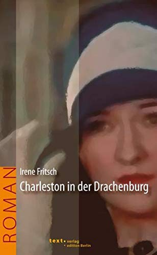 9783938414606: Charleston in der Drachenburg