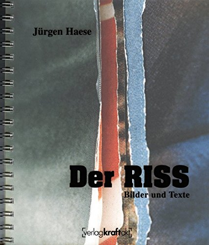 Der Riss - Bilder und Texte - Haese, Jürgen