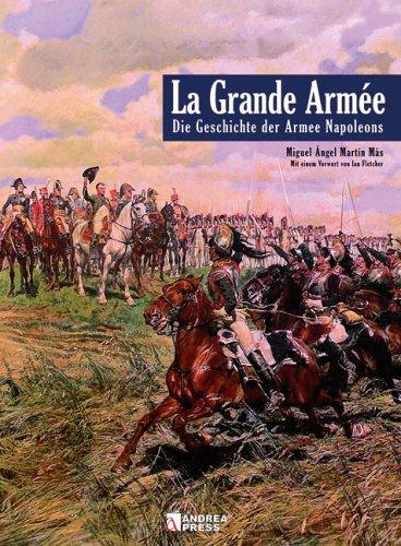 La Grande Armée: Die Geschichte der Armee: Miquel À Más