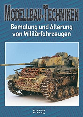 9783938447598: Modellbau-Techniken: Teil 2: Bemalung und Alterung von Milit�rfahrzeugen