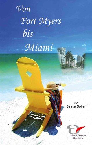 9783938448038: Von Fort Myers bis Miami: Florida Secrets der individuelle Reiseführer für Best Agers