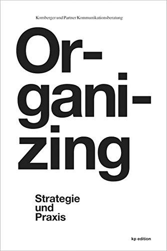 9783938456262: Organizing: Strategie und Praxis