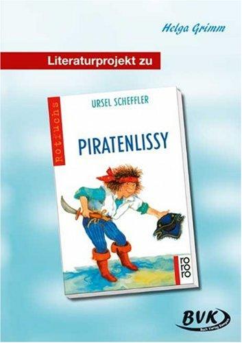 9783938458044: Literaturprojekt: 'Piratenlissy'. Kopiervorlagen