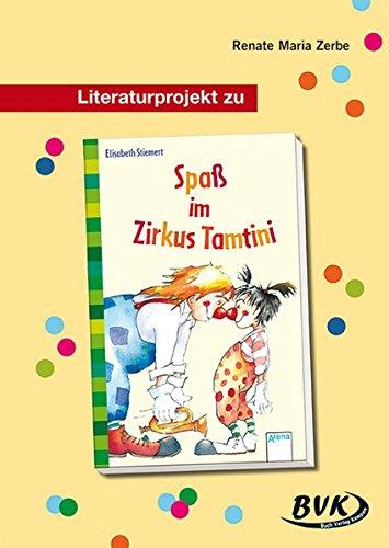 9783938458129: Literaturprojekt zu Spaß im Zirkus Tamtini