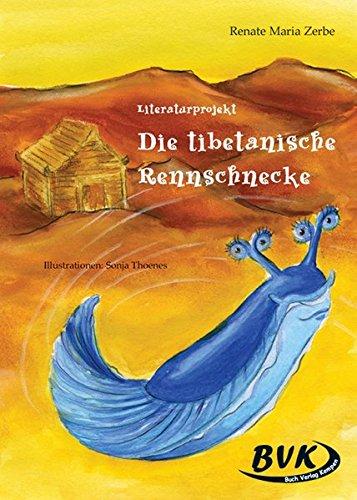 9783938458280: Literaturprojekt Die tibetanische Rennschnecke