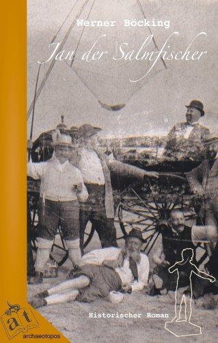 9783938473108: Jan der Salmfischer: Historischer Roman