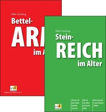 7 Wege reich zu werden - 7 Wege arm zu werden: Das etwas andere Buch über Wirtschaft (German Edition)