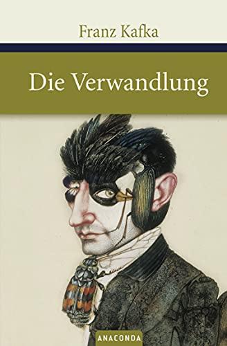 Die Verwandlung: Kafka, Franz:
