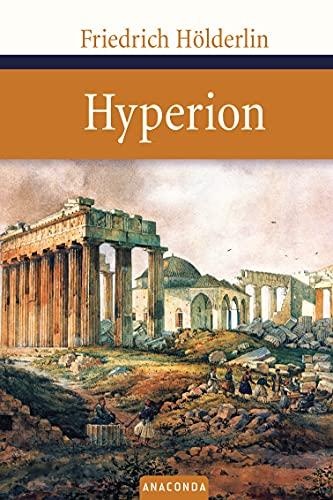 Hyperion: HÃ lderlin, Friedrich