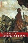 Die spanische Inquisition. Geschichte und Legende: Lemm, Robert