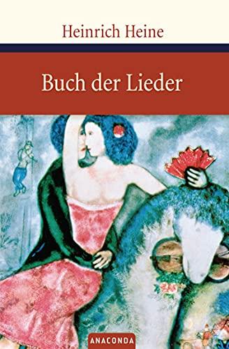 Das Buch der Lieder: Heine, Heinrich