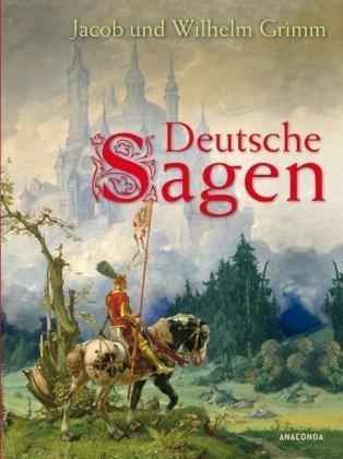 Deutsche Sagen: Jakob Grimm