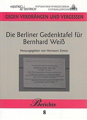 Die Berliner Gedenktafel für Bernhard Weiß
