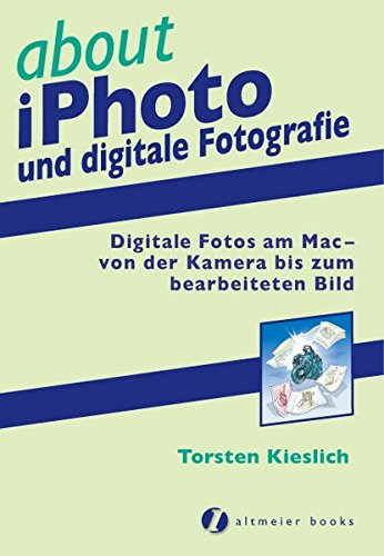 9783938505045: about iPhoto und digitale Fotografie