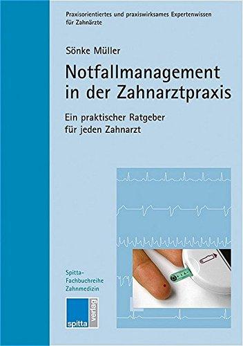 9783938509074: Notfallmanagement in der Zahnarztpraxis