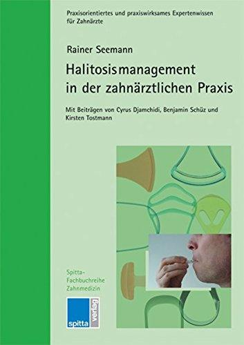 Halitosismanagement in der zahnärztlichen Praxis.: Seemann, Rainer
