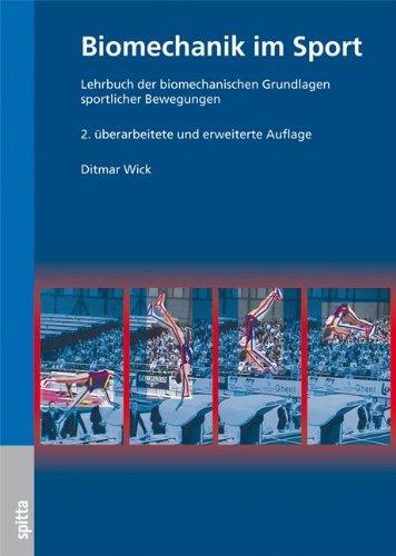 9783938509593: Biomechanik im Sport: Lehrbuch der biomechanischen Grundlagen sportlicher Bewegungen