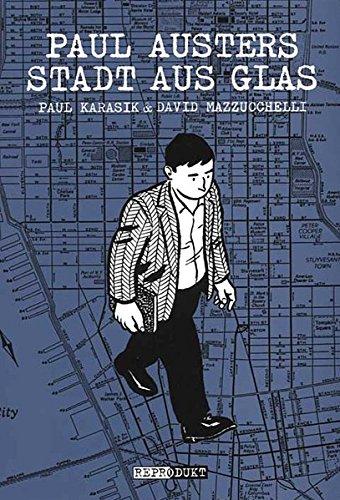 Paul Austers Stadt aus Glas. Text: Paul: Karasik, Paul (Mitwirkender),