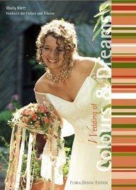 9783938521168: Wedding of Colours & Dreams