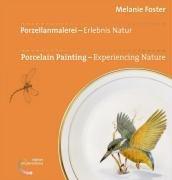 9783938532010: Porzellanmalerei - Erlebnis Natur / Porcelain Painting - Experiencing Nature