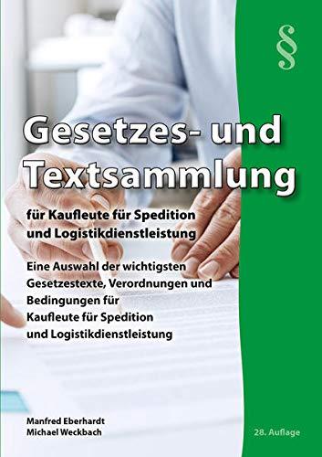 9783938538012: Gesetzes-/Textslg. Kaufleute Spedition/Logistik
