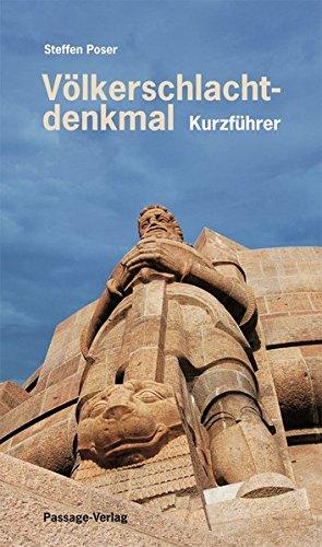 9783938543566: Völkerschlachtdenkmal – Ein Kurzführer: Kurzführer