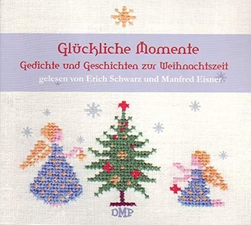9783938551554: Glückliche Momente: Gedichte und Geschichten zur Weihnachtszeit