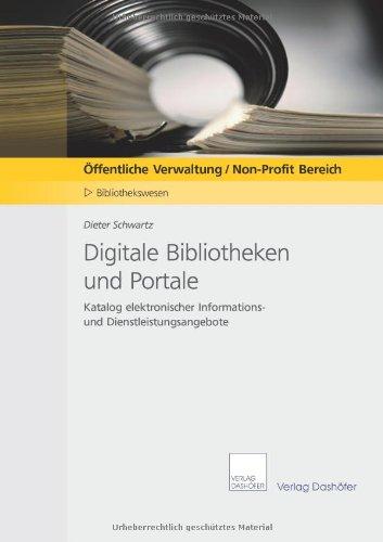 9783938553978: Digitale Bibliotheken und Portale: Katalog elektronischer Informations- und Dienstleistungsangebote