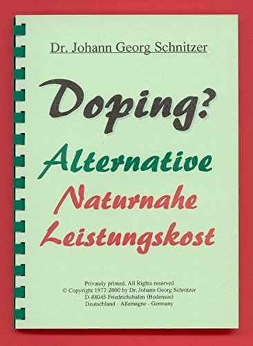 9783938556054: Doping?: Alternative Naturnahe Leistungskost