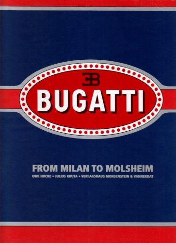 9783938568392: Bugatti - From Milan to Molsheim