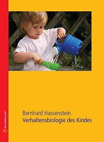 9783938568514: Verhaltensbiologie des Kindes