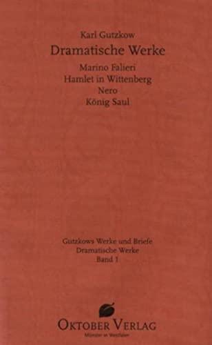 9783938568620: Dramatische Werke Band 1: Marino, Falieri, Hamlet in Wittenberg, Nero, König Saul
